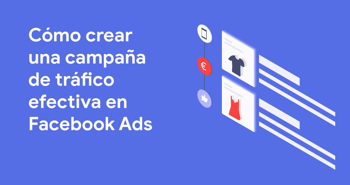campaña tráfico facebook ads