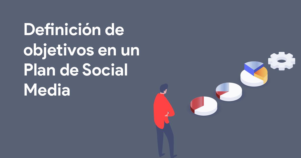 Objetivos plan social media