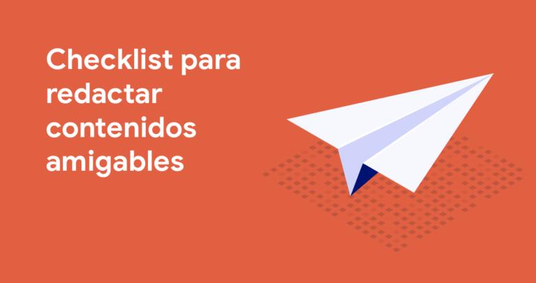 Checklist para redactar contenidos amigables