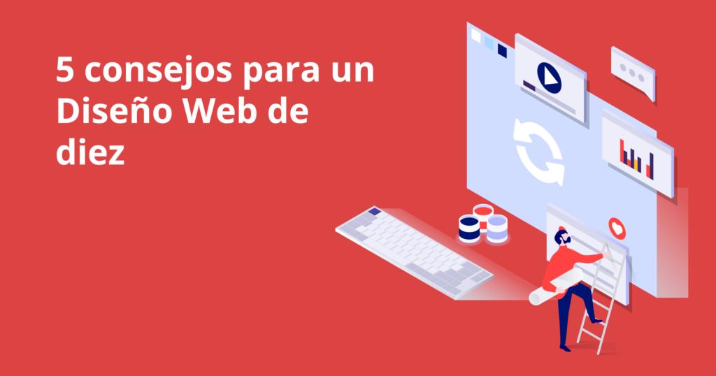 5 consejos para un diseño web de diez