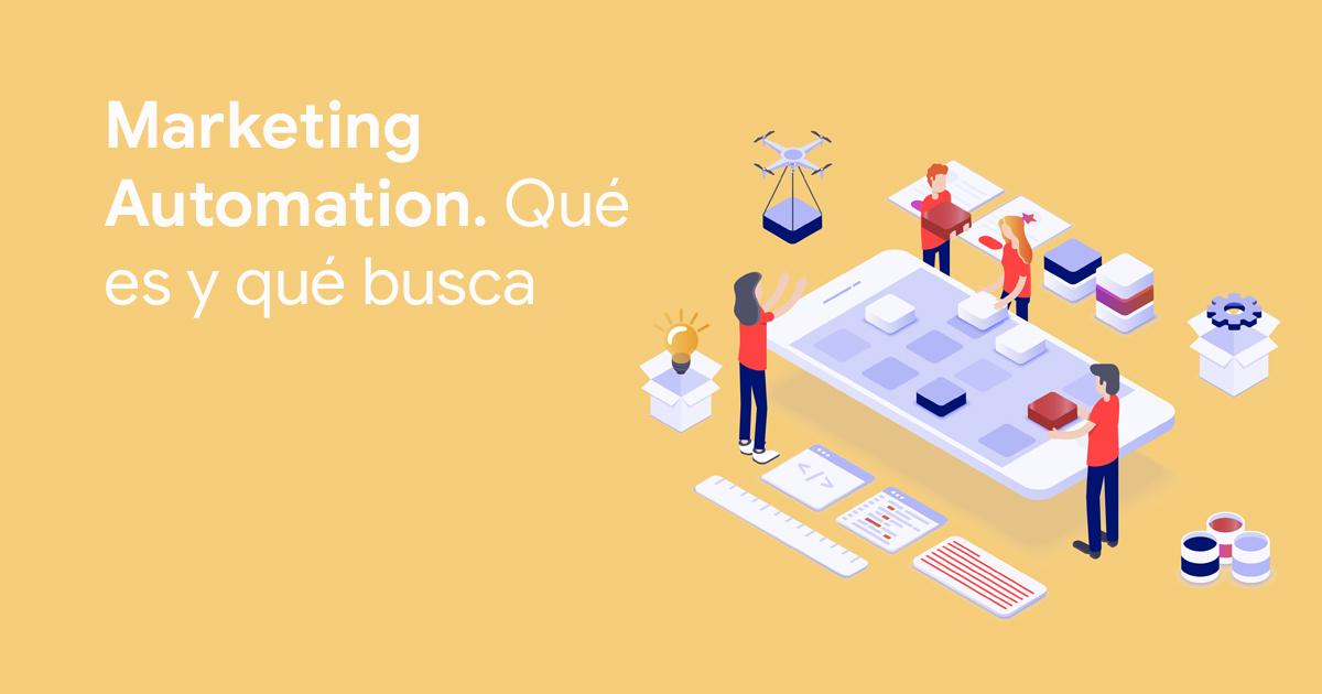 marketing automation qué es y qué busca