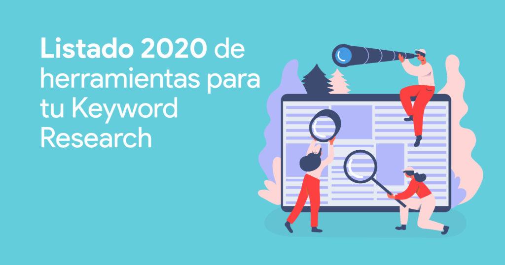 Listado 2020 de herramientas para tu Keyword Research