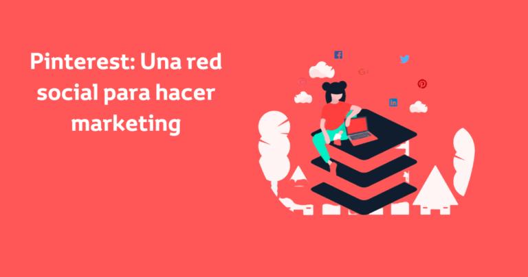 Pinterest: una red social para hacer marketing